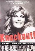 Knockout The Sexy, Violent Extraordinary Life of Vikki Lamotta