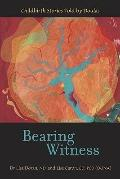 Bearing Witness: Childbirth Stories Told by Doulas (Fox Women's Books)