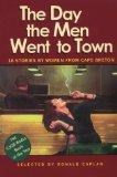 The Day the Men Went to Town: 16 Stories by Women From Cape Breton