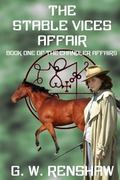 The Stable Vices Affair (The Chandler Affairs) (Volume 1)