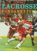 Lacrosse Fundamentals - Jim Hinkson - Paperback