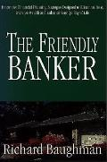 Friendly Banker
