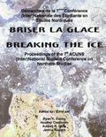 Breaking the ice : Proceedings of the 7th ACUNS (Inter)National Student Conference on Northe...