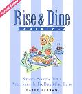 Rise & Dine America Savory Secrets from America's Bed & Breakfast Inns