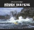 Sea Kayaking Rough Waters