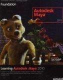 Learning Autodesk Maya 2010: Foundation (Autodesk Maya Techniques: Offical Autodesk Training...