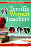 Terrific Women Teachers (Women's Hall of Fame Series)