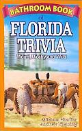 Bathroom Book of Florida Trivia