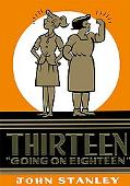 Thirteen Going on Eighteen: The John Stanley Library