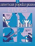 American Popular Piano: Level One - Etudes