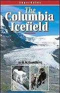 SuperGuide: The Columbia Icefield