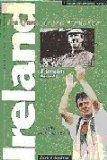 Ireland: Quest for the World Cup - A Complete Record (Desert Island Football Histories)