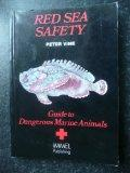 Red Sea Safety: A Guide to Dangerous Marine Animals
