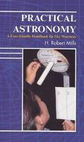 Practical Astronomy A User-Friendly Handbook for Skywatchers