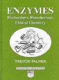Enzymes: Biochemistry, Biotechnology and Clinical Chemistry (Horwood Chemical Science Series)