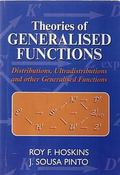 Theories Of Generalised Functions Distributions, ultradistributions and other generalised fu...