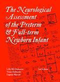 Neurological Assessment of the Preterm and Full-Term Newborn Infant