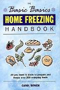 The Basic Basics Home Freezing Handbook (Basic Basics Series) - Carol Bowen - Paperback