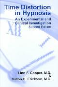 Time Distortion in Hypnosis An Experimental and Clinical Investigation
