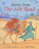 Barefoot Book of Stories from the Silk Road (Barefoot Collections)