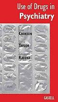 Use of Drugs in Psychiatry - John Cookson - Paperback