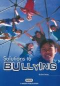 Solutions to Bullying (Nasen Publication)