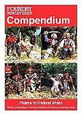 Foundry Miniatures Compendium: Pirates to Darkest Africa