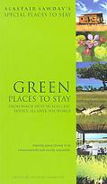 Alastairs Sawday's Special Places to Stay Green Places to Stay