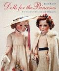 Dolls for the Princesses The Story of France and Marianne
