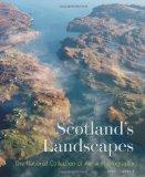 Scotland's Landscapes: The National Collection of Aerial Photography