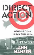 Direct Action Memoirs of an Urban Guerrilla