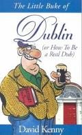 Little Buke of Dublin (Or How to Be a Real Dub)