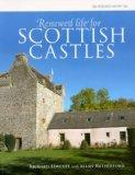 Renewed Life for Scottish Castles (CBA Research Report)