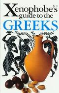 Xenophobe's Guide to Greeks