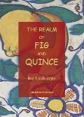 The Realm of Fig and Quince: An Anthology of Recipes
