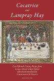 Cocatrice and Lampray Hay: Late Fifteenth-Century Recipes from Corpus Christi College Oxford