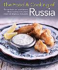 Food & Cooking of Russia: Discover the rich and varied character of Russian cuising, in 60 a...