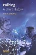 Policing A Short History