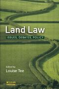 Land Law Issues Debates Policy