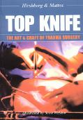 Top Knife The Art & Craft in Trauma Surgery