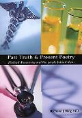 Past Truth & Present Poetry Medical Discoveries And the People Behind Them