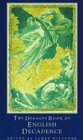 Dedalus Book Of English Decadence Vile Emperors And Elegant Degenerates