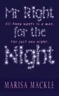 Mr Right for the Night - Marisa Mackle - Hardcover