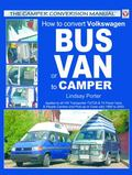 How to Convert Volkswagen Bus or Van to Camper