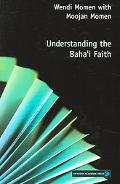 Understanding the Baha'i Faith