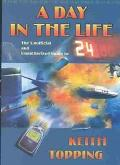 Day in the Life The Unoffical and Unathorized Guide to 24