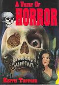 Vault Of Horror A Book of 80 Great* British Horror Movies from 1956-1974 (* and Not so Great)