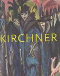 Ernst Ludwig Kirchner The Dresden and Berlin Years