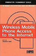 Wireless Mobile Phone Access to the Internet