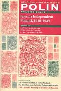 Polin Studies in Polish Jewry  Jews In Independent Poland, 1918-1939
